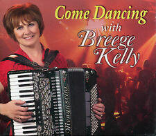BREEGE KELLY COME DANCING WITH BREEGE KELLY CD