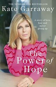 The Power Of Hope: The moving no.1 bestselling memoir from ... by Garraway, Kate