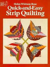 Quick and Easy Strip Quilting by Helen W. Rose