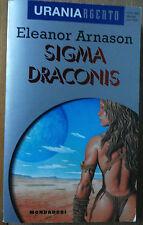 Sigma Draconis - Eleanor Arnason - Mondadori,1995 - R