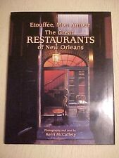 2002, ETOUFFEE, MON AMOUR THE GREAT RESTAURANTS OF NEW ORLEANS, McCaffety