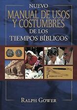 Nuevo Manual de Usos y Costumbres de Los Tiempo Biblicos: Tapa Dura (Hardback or