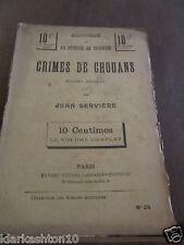 Servière: Crimes de Chouans, roman militaire/ Bibliothèque de la vie populaire