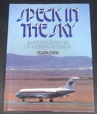 Speck In The Sky A History Of Airlines Of Western Australia Frank Dunn Fast Ship