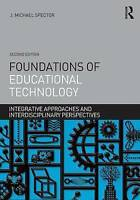 Foundations of Educational Technology. Integrative Approaches and Interdisciplin