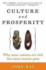 Culture and Prosperity: Why Some Nations Are Rich but Most Remain Poor: By Ka...