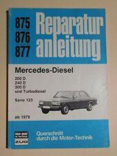 Reparaturanleitung Mercedes Benz W123 200 400 300 D Diesel Turbodiesel Bj. ab 79