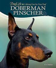 Doberman Pinscher by Liz Palika (2012, Hardcover)