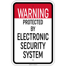 Warning Protected By Electronic Security System 12