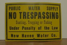 Public Water Supply No Trespassing Hunting Trapping or Fishing