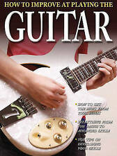 How to Improve at Playing the Guitar by Tom Clark (Paperback, 2010)