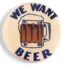 """We Want Beer"" FRIDGE MAGNET (2.25 inches) sign label mug prohibition"