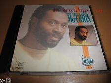 BOBBY McFERRIN CD DONT WORRY BE HAPPY Chick Corea Manhattan Transfer J Hendricks
