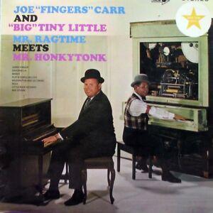 "JOE ""FINGERS"" CARR and ""BIG"" TINY LITTLE Mr. Ragtime Meets Mr. Honkytonk LP"