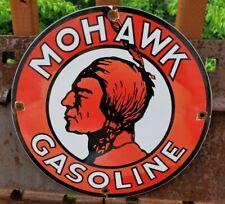 VINTAGE MOHAWK GASOLINE PORCELAIN SIGN GAS SERVICE STATION PUMP PLATE MOTOR OIL