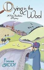 Dying in the Wool by Frances Brody, Book, New (Paperback)