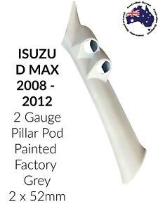 2 Gauge Pillar pod suit Isuzu D Max Painted Factory Grey  2008 - 2012 52mm