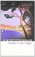 Tender Is the Night (Collins Classics) By F. Scott Fitzgerald
