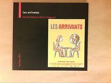 RARE DVD DOC / LES ARRIVANTS / CLAUDINE BORIES / EDITION SPECIALE / TB ETAT