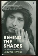 Behind the Shades by Clinton Heylin (20th Anniversary Edition) • Bob Dylan book