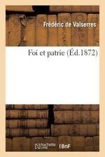 Histoire: Foi et Patrie by Valserres and De Valserres-F (2014, Paperback)