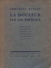 RANCEY : LA DOULEUR SUR LES TRETAUX PAR LOUIS JOU