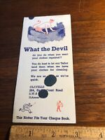 "Vintage Advertising Ink Blotter ""What The Devil "" Clavells Tailor"