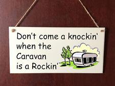 Ne pas venir frapper Caravane est Rockin Deluxe Plaque Signe Maison Cadeau Anniversaire