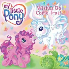 My Little Pony: Wishes Do Come True! (My Little Po