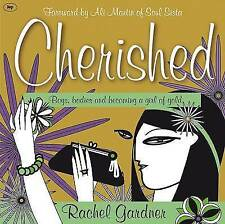 Cherished: Boys, Bodies and Becoming a Girl of Gold, Rachel Gardner   Paperback