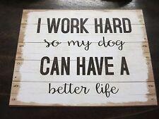 muestra la placa de Pared Placa Metal Placa de chapa dicho perro mejor VIDA