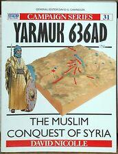 Osprey Campaign Series 31 - Yarmuk 636AD