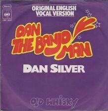 """7"""" Dan Silver Dan The Banjo Man (Vocal Version) / Old Whisky 70`s CBS 2027"""