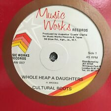 "CULTURAL ROOTS WHOLE HEAP A DAUGHTERS RARE REGGAE 12"" VINYL"