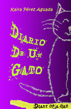 Diario de un Gato = Diary of a Cat (Spanish-English) por Kaira Pérez Aguada