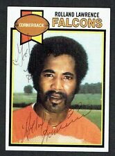 Rolland Lawrence #153 signed autograph auto 1979 Topps Football Trading Card