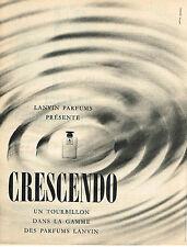PUBLICITE ADVERTISING 024   1960   LANVIN   parfum  CRESCENDO