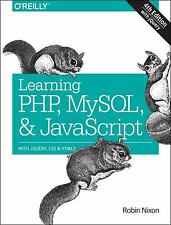 Learning Php, MySql and JavaScript : With Jquery, Css and Html5 by Robin Nixon