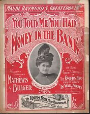 You Told Me You Had Money In the Bank 1899 Large Format Sheet Music