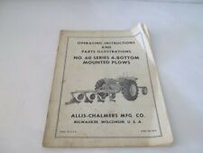 Allis Chalmers 60 Series 4 Bottom Mounted Plows Operation Amp Parts Manual