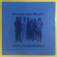 Hoola Bandoola Band - Vem Kan Man Lita På? - MNW Records MNWPJ 35 New MINT - pa
