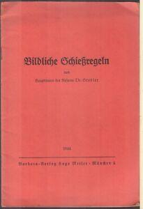 Bildliche Schießregeln von Hptm Dr. Stedler 1944