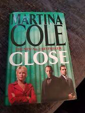Close by Martina Cole (Hardback, 2006)