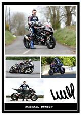 180.  MICHAEL DUNLOP  SIGNED  A4  PHOTOGRAPH ....GREAT GIFT.
