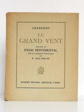 Le Grand Vent CHAMPIGNY. Illus. Béatrice APPIA. Essai de P. MAC-ORLAN 1929 ENVOI