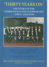 Thirty Years On - the England Cricket team of 1953
