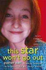 This Star Won't Go Out: The Life and Words of Esther Grace Earl by Esther Grace