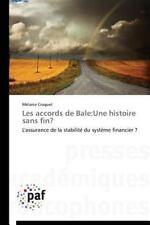 Les Accords de Bale : Une Histoire Sans Fin? by Croquet Melanie (2014,...