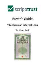 1924 German External Loan - Dawes Bond - Scripotrust Buyer's Guide