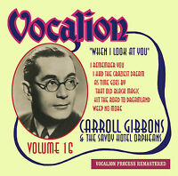 Carroll Gibbons & the Savoy Hotel Orpheans Vol. 16 When I Look At You - CDEA6241
